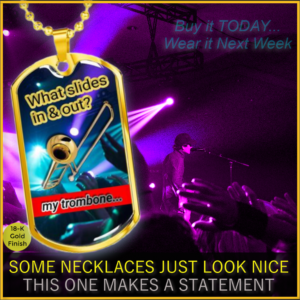 Dog Tag Necklaces For Trombone Players